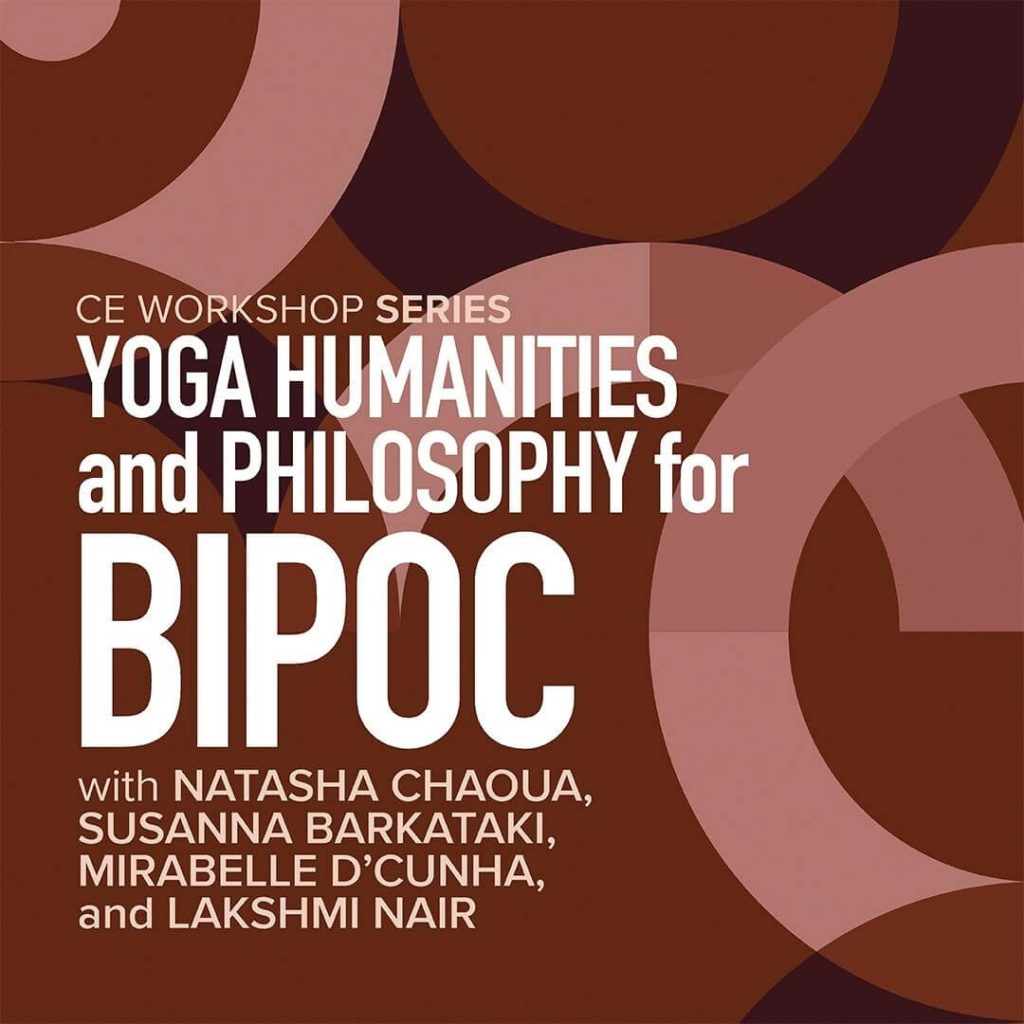 Yoga Humanities and Philosophy for Bipoc